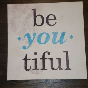 New Kirklands Be You Tiful Canvas Art  12 X 12